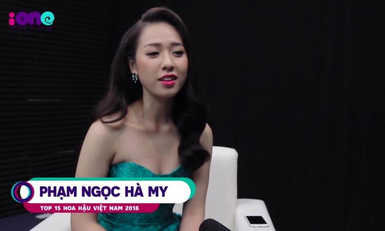 Top 15 HHVN Hà My tiết lộ sự khắc nghiệt khi thi hoa hậu