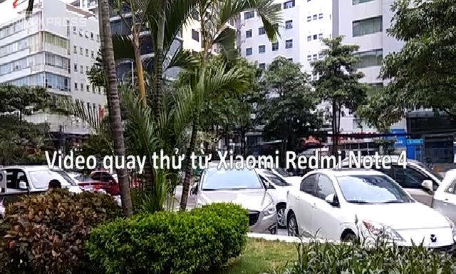 Video quay thử từ Xiaomi Redmi Note 4