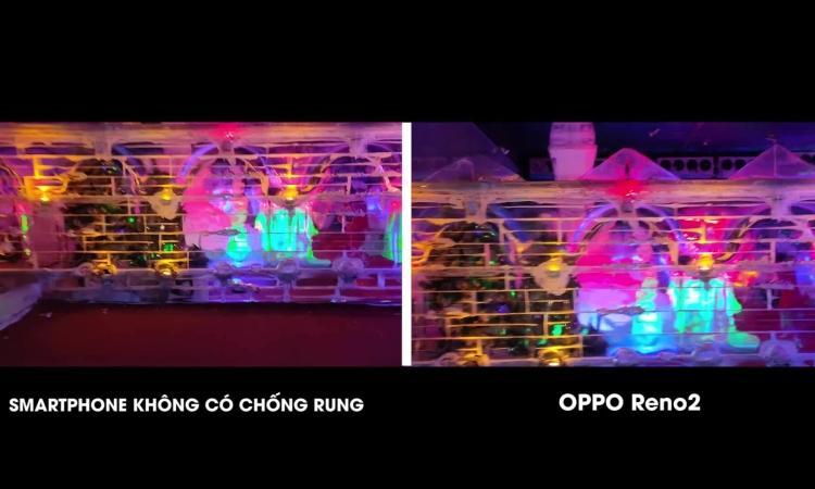 Khả năng quay video chống rung trên Oppo Reno2 1