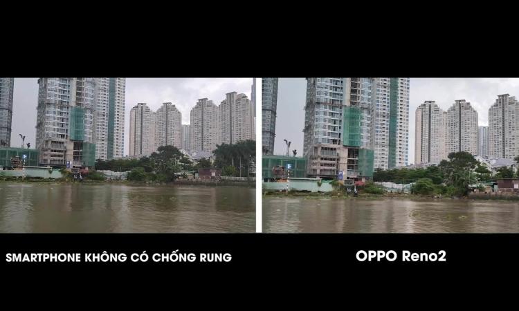 Khả năng quay video chống rung trên Oppo Reno2 6
