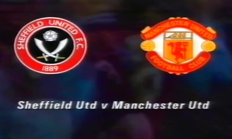 Các bàn thắng trận Sheffield - Man Utd