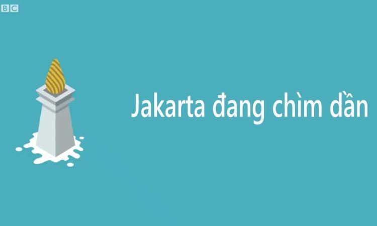 Tại sao thủ đô Indonesia chìm dần?